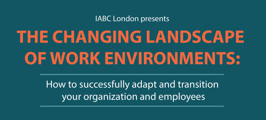 The Changing Landscape of Work Environments