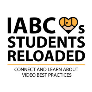 IABC Hearts Students Reloaded - Connect and Learn About Video Best Practices
