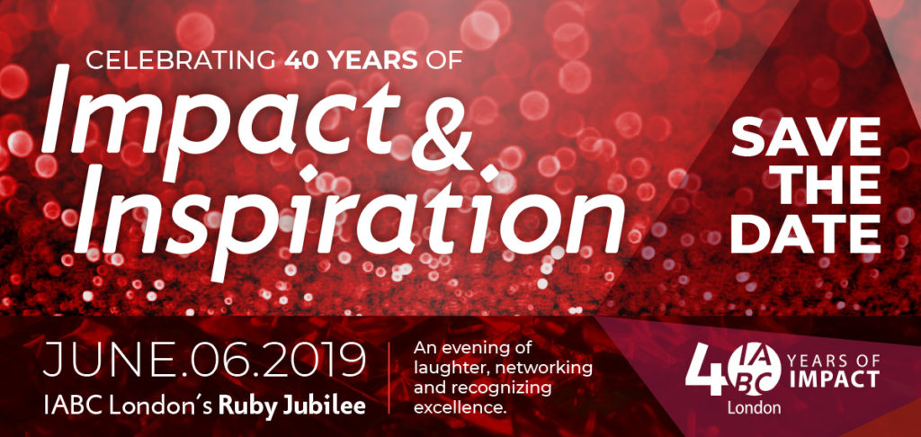 Celebrating 40 Years of Impact & Inspiration - save the date - June 6, 2019 - IABC London's Ruby Jubilee