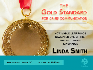 The Gold Standard in Crisis Communication - Linda Smith - April 20 2017